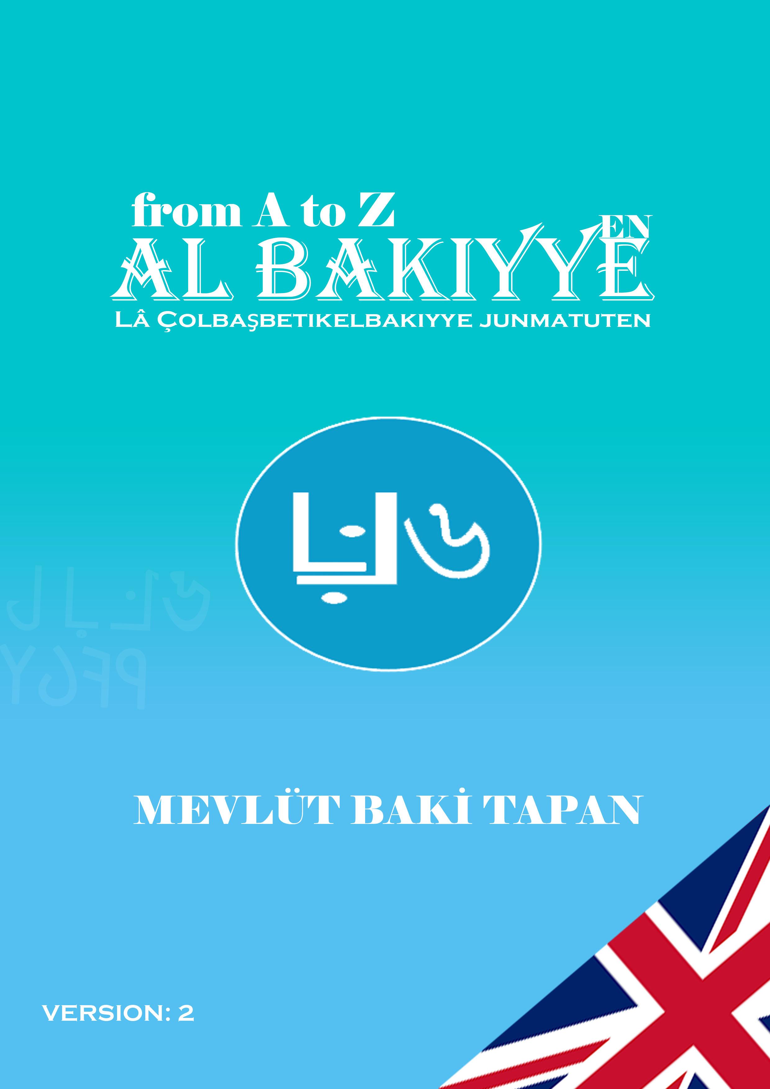 From A to Z Al Bakiyye